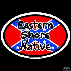 Shore Redneck Eastern Shore Native Dixie Oval Decal