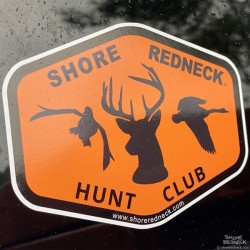 Shore Redneck Hunt Club Decal