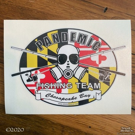 Shore Redneck Pandemic Fishing Team MD Flag Ches Bay