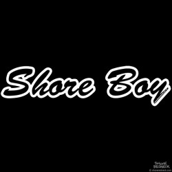 Shore Redneck Shore Boy Script Decal